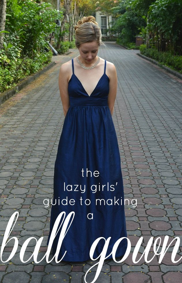 crafterhours: The Lazy Girls' Guide to Making a Ball Gown