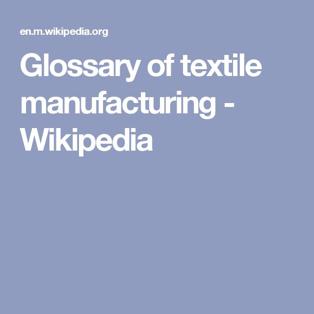 Glossary of textile manufacturing - Wikipedia
