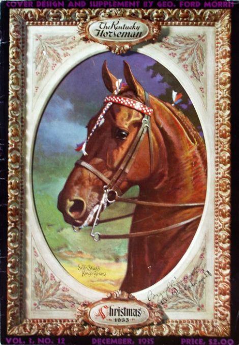 George Ford Morris King's Genius The Kentucky Horseman Christmas 1935
