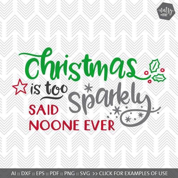 Christmas SVG  SVG Files for Cricut  Sparkle Svg  by nutsyandme