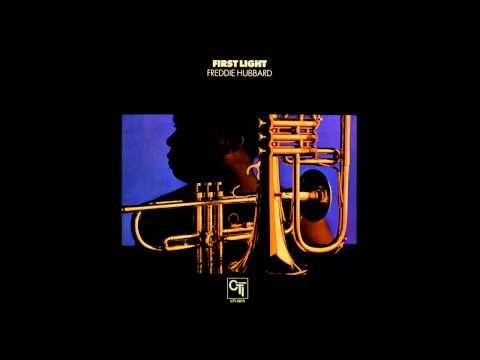 Freddie Hubbard - First Light -  George Benson, Ron Carter, Jack DeJohnette, Hubert Laws, Airto Moreira, et al. - #jazz