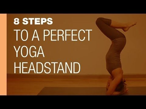 ▶ 8 Steps to a Perfect Yoga Headstand - YouTube  How exciting!
