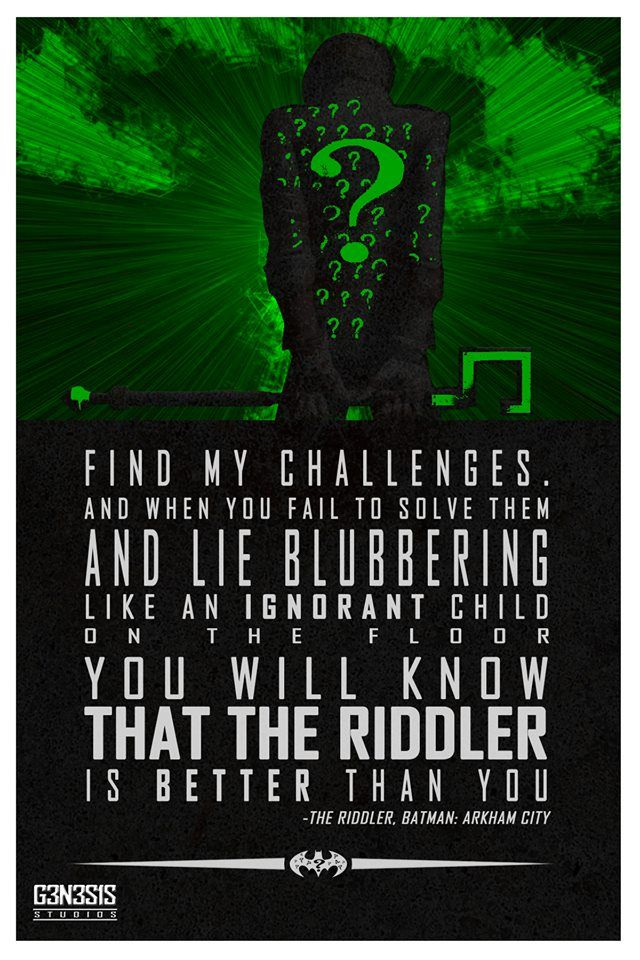 ...And this is why I love the Riddler.... From G3N3S1S studios