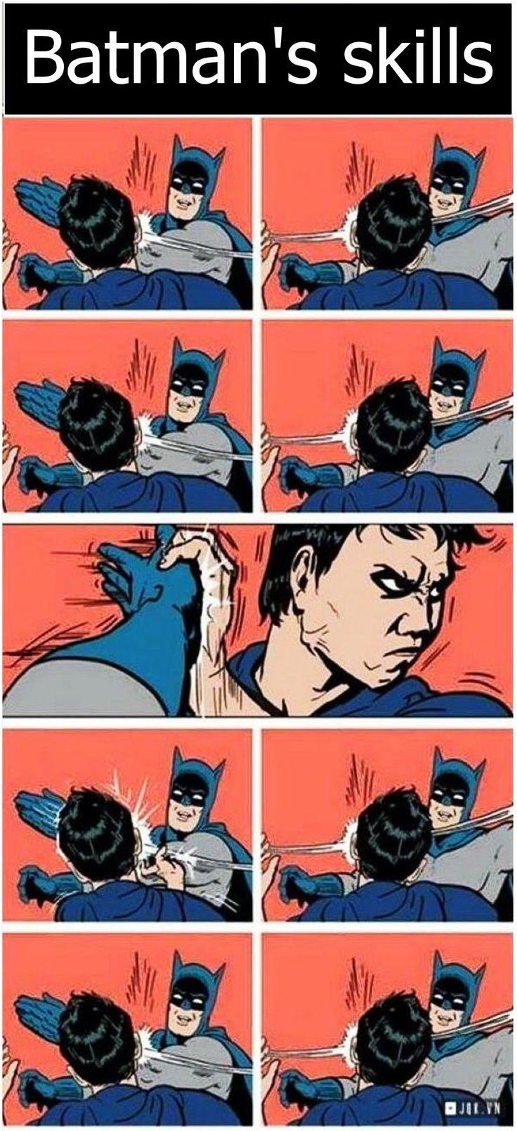 Batman's skills. http://ift.tt/2l1Juzo