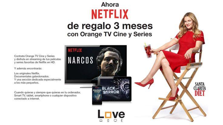 #NETFLIX con Orange TV Cine y Series, las mejores películas y series en HD. #SantaClaritaDiet #Narcos #BlackMirror #StrangerThings