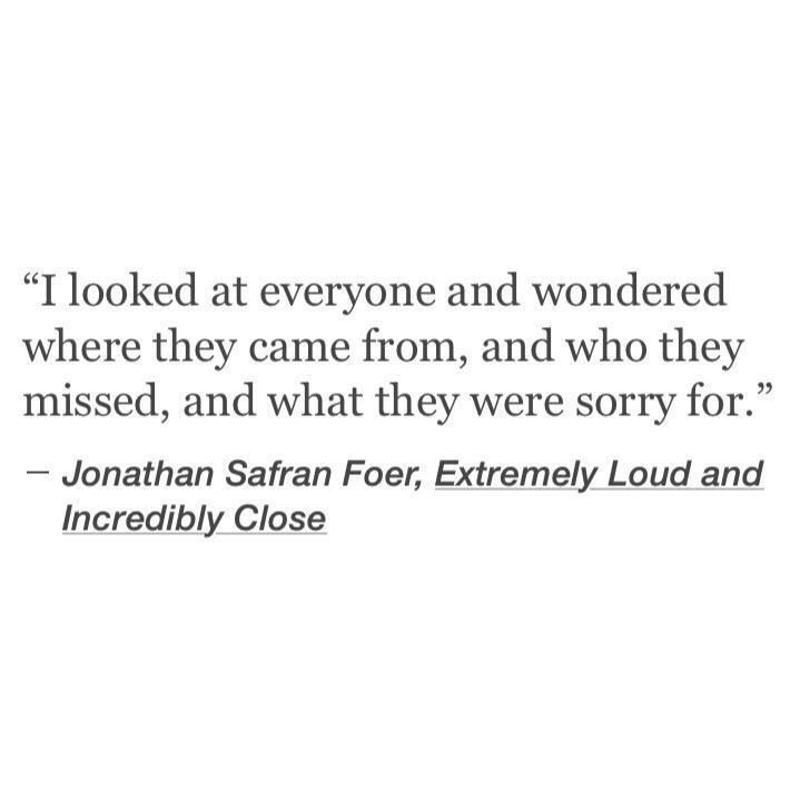Jonathan Safran Foer - Extremely Loud and Incredibly Close #quote