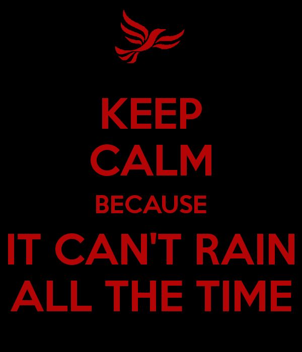 90 best It can't rain all the time. images on Pinterest ...