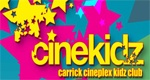 We love the Carrick Cineplex Cinekidz Club! - not only because it's a tongue twister they also family movie every Saturday at 12 noon - €4.00 for all! Great fun and great value!  http://www.mycarrick.ie/family-breaks/whats-on/107/Carrick-Cineplex