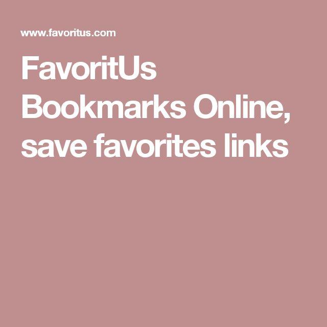 FavoritUs Bookmarks Online, save favorites links