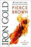 Iron Gold: Book 4 of the Red Rising Saga (Red Rising Series) by Pierce Brown (Author) #Kindle US #NewRelease #ScienceFiction #SciFi #eBook #ad