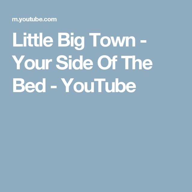 Little Big Town - Your Side Of The Bed - YouTube