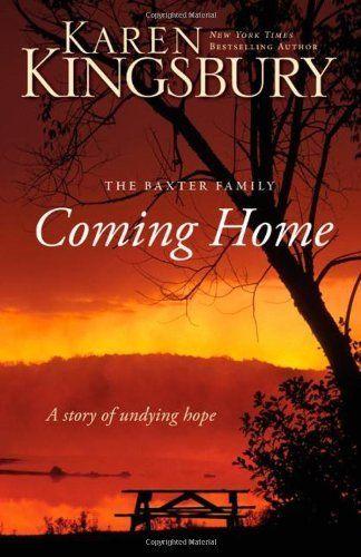 Coming Home... by Karen Kingsbury