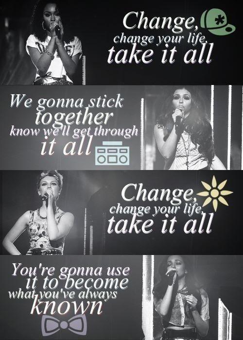 Change Your Life -Little Mix                                                                                                                                                                                 Plus