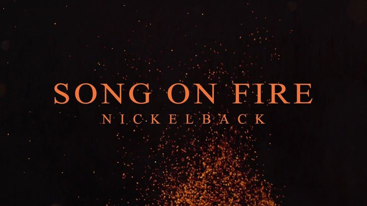 (New Song) Nickelback - Song On Fire [Lyric Video] This is an AWESOME SONG!!!!!!!
