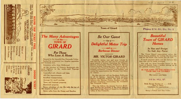 Promotional brochure for land in Girard (now Woodland Hills), with free tour by motorcar, and a free barbeque lunch, courtesy of Victor Girard himself. ifornia Tourism and Promotional Literature Collection. San Fernando Valley History Digital Library.: Literature Collection, Collections Pin, Digital Collections