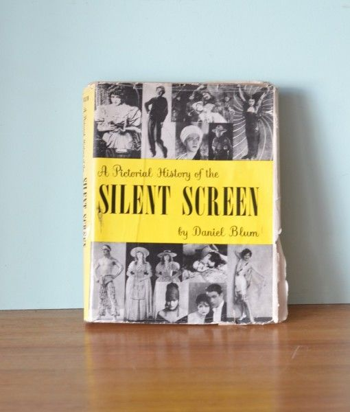 Vintage book A Pictorial History of the Silent Screen Daniel Blum 1953