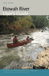 Etowah River User's Guide: From its headwaters on the southern slope of the Tennessee Valley divide near Dahlonega to its confluence with the Oostanaula to form the Coosa in Rome, the Etowah is a river full of interesting surprises. This guide offers all the information needed for even novice paddlers to feel comfortable jumping in a boat and heading downstream.
