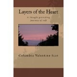 Layers of the Heart (Kindle Edition)By Columbia Valentine Scot