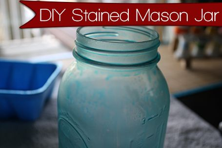 DIY Stained Mason Jar: can be done with white glue and food coloring