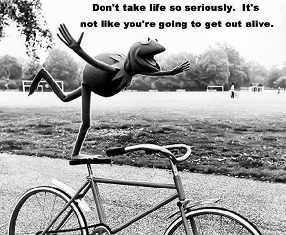don t take life too seriously quotes
