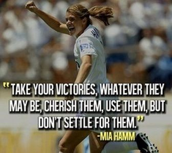 Famous Soccer Quotes by Mia Hamm 2