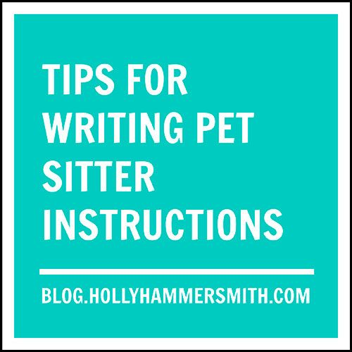 Tips for Writing Pet Sitter Instructions