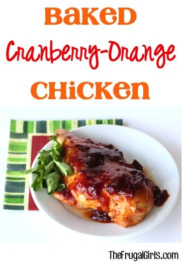 Baked Cranberry Orange Chicken Recipe! ~ from TheFrugalGirls.com ~ this easy and delicious dinner recipe is the perfect addition to your Thanksgiving and Christmas menus... or a taste of the holidays any time of year! #recipes #thefrugalgirls