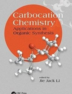 Carbocation chemistry: applications in organic synthesis free download by Li Jie Jack ISBN: 9781498729086 with BooksBob. Fast and free eBooks download.  The post Carbocation chemistry: applications in organic synthesis Free Download appeared first on Booksbob.com.