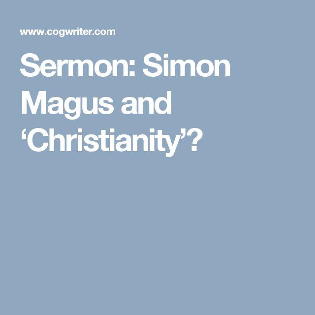 Sermon: Simon Magus and 'Christianity'?