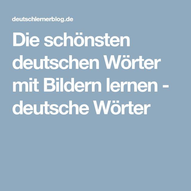 Die schönsten deutschen Wörter mit Bildern lernen - deutsche Wörter