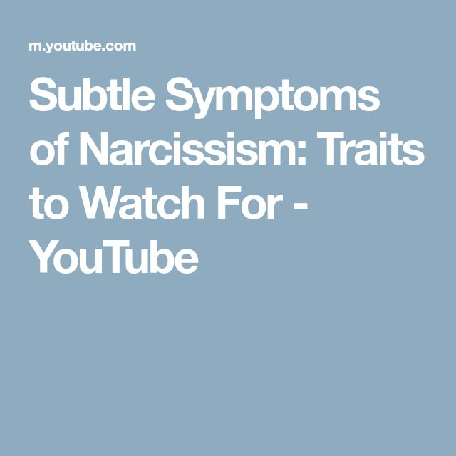 Subtle Symptoms of Narcissism: Traits to Watch For - YouTube
