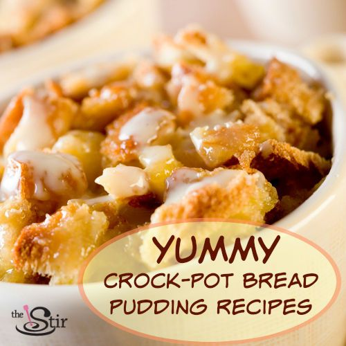 10 Crock-Pot Bread Pudding Recipes You'll Want to Wake Up To (PHOTOS) | These crock-pot recipes sound delicious!