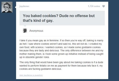 this guy's response was awesomeThis Man, Baking Cookies, Website, A Real Man, Gay, Guys Responibility, Funny Bones, Funny Stuff, Things