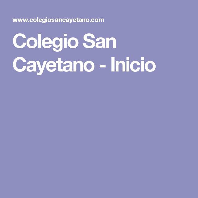 Colegio San Cayetano - Inicio