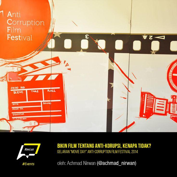 Seharian mengahbiskan waktu di Movie Day ACFFest 2014, Achmad Nirwan belajar banyak tentang kejujuran. Yuk baca http://revi.us/bikin-film-tentang-anti-korupsi-kenapa-tidak/