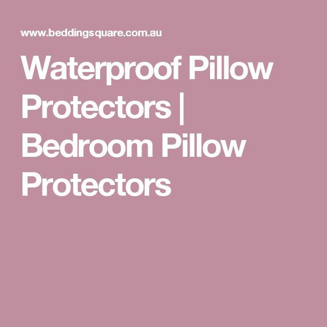 Waterproof Pillow Protectors   Bedroom Pillow Protectors