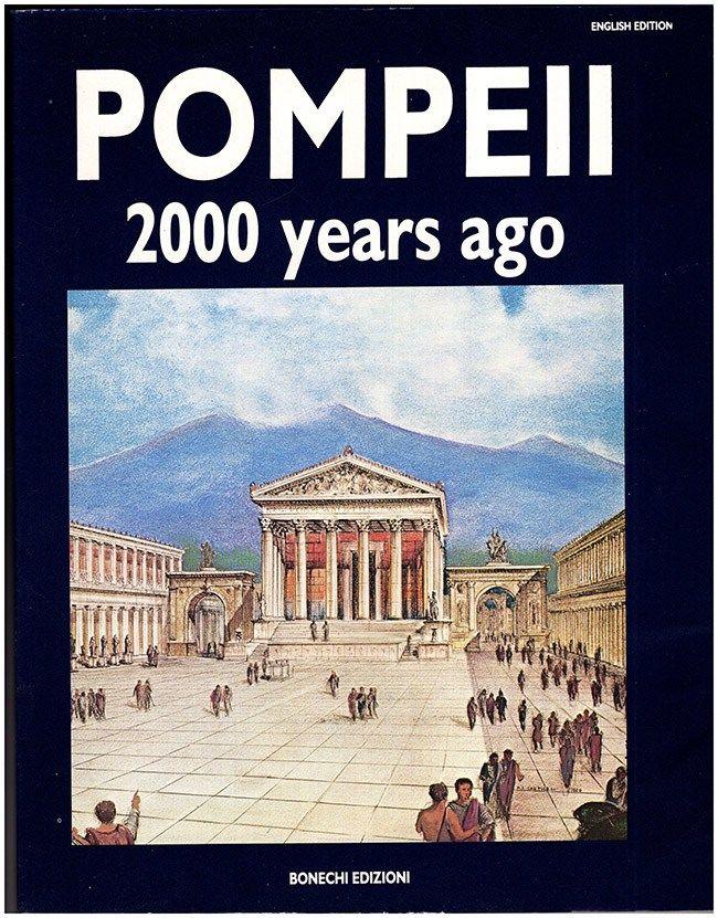 Carpiececi Ac Pompeii 2000 Years Ago And Today Pompeii