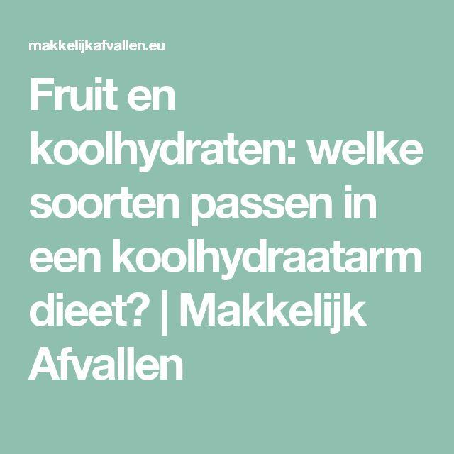 Fruit en koolhydraten: welke soorten passen in een koolhydraatarm dieet? | Makkelijk Afvallen