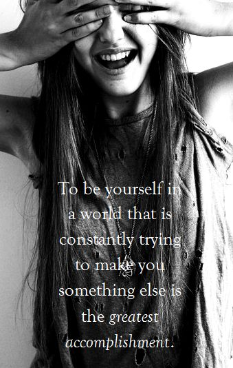 Just be yourself!!!