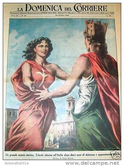 LA DOMENICA del CORRIERE 43/1953 trieste ritorna all' italia donne ...