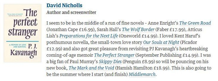 More praise for PJ Kavanagh's The Perfect Stranger from David Nicholls in yesterday's @observer.