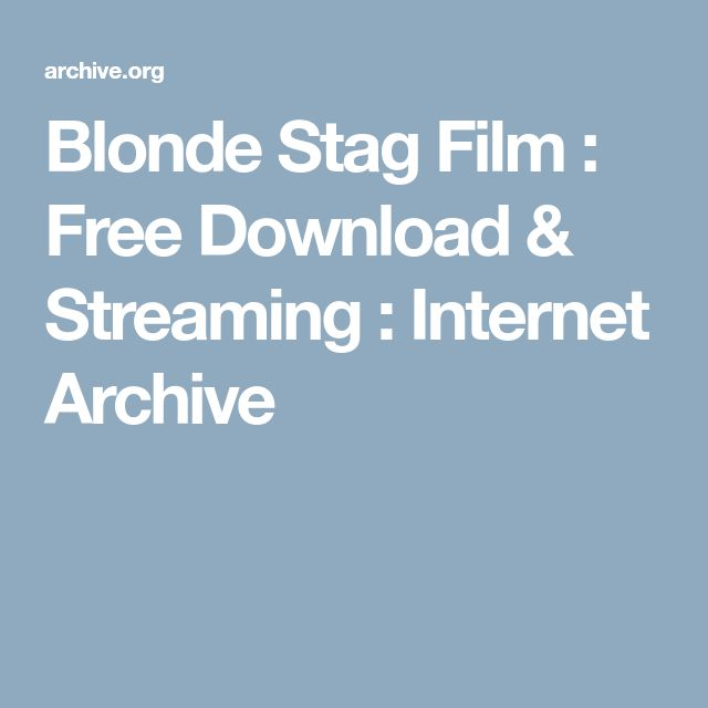 Blonde Stag Film : Free Download & Streaming : Internet Archive