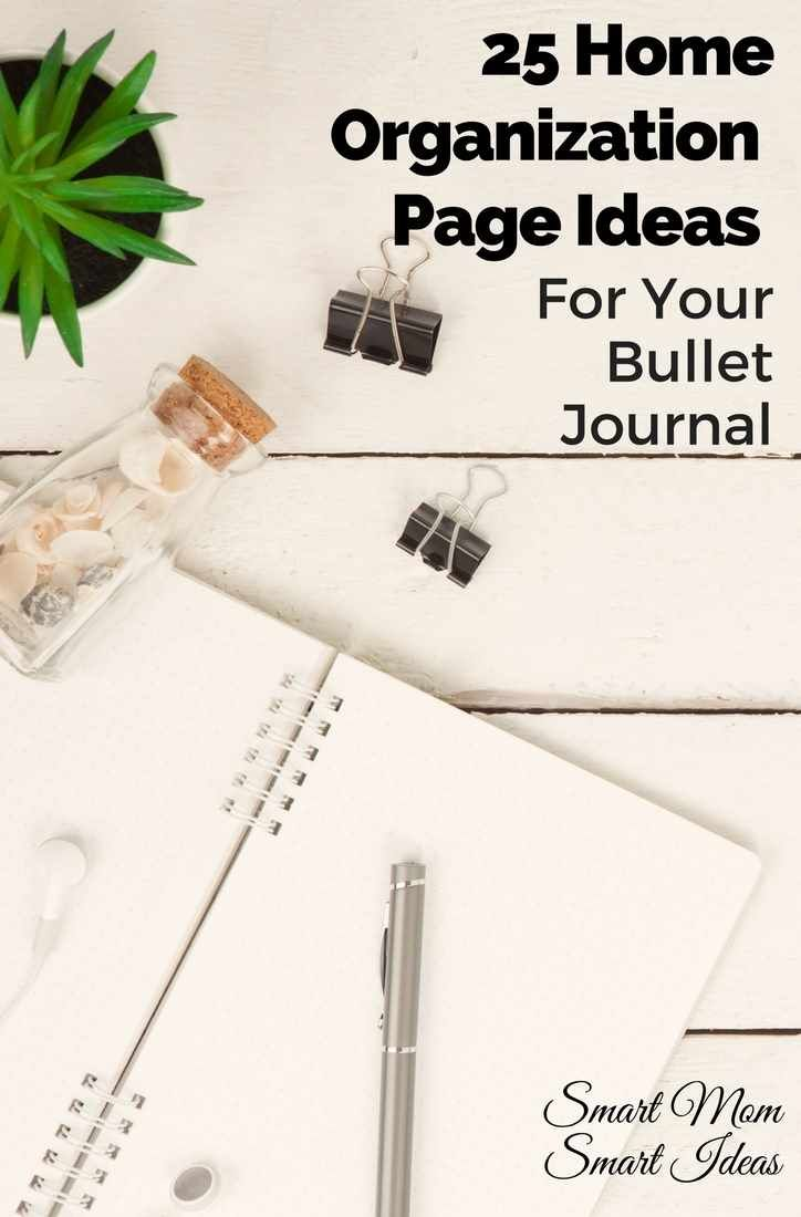 How to organize your home with your bullet journal | home organization ideas | bullet journal ideas | bullet journal pages | #bulletjournal, #bulletjournalideas, #bulletjournalpages, #bulletjournaljunkie, #homeorganization, #homeorganizationtips via @smartmomideas