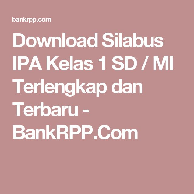 Download Silabus IPA Kelas 1 SD / MI Terlengkap dan Terbaru - BankRPP.Com