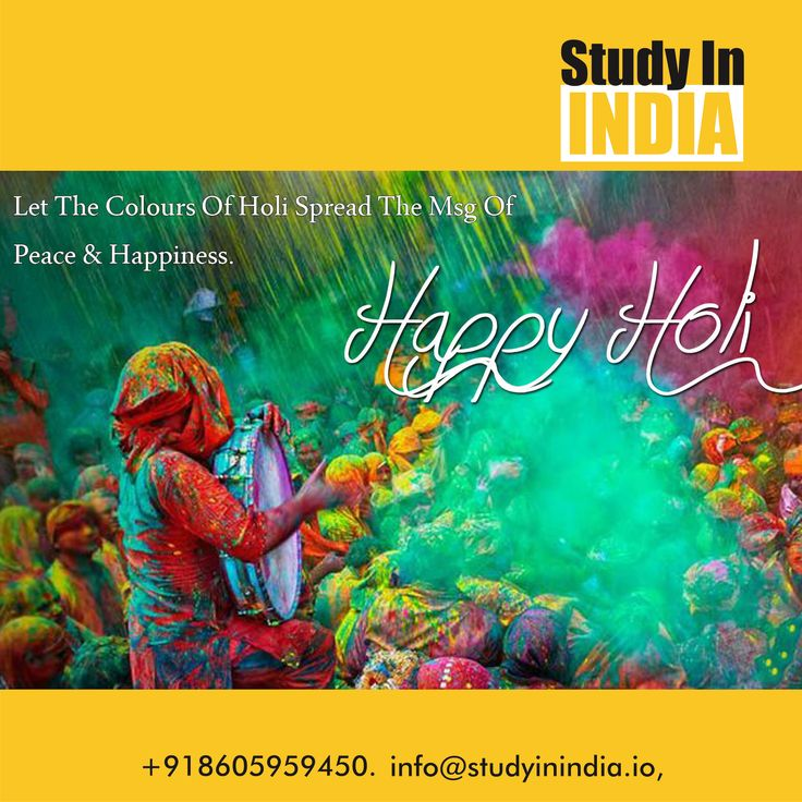 Let the message of #Holi spread the message of #Peace and #Happiness on all. #HappyHoli to all Study in India followers. #StudyinIndia #IncredibleIndia #StudyAbroad visit us on www.studyinindia.io