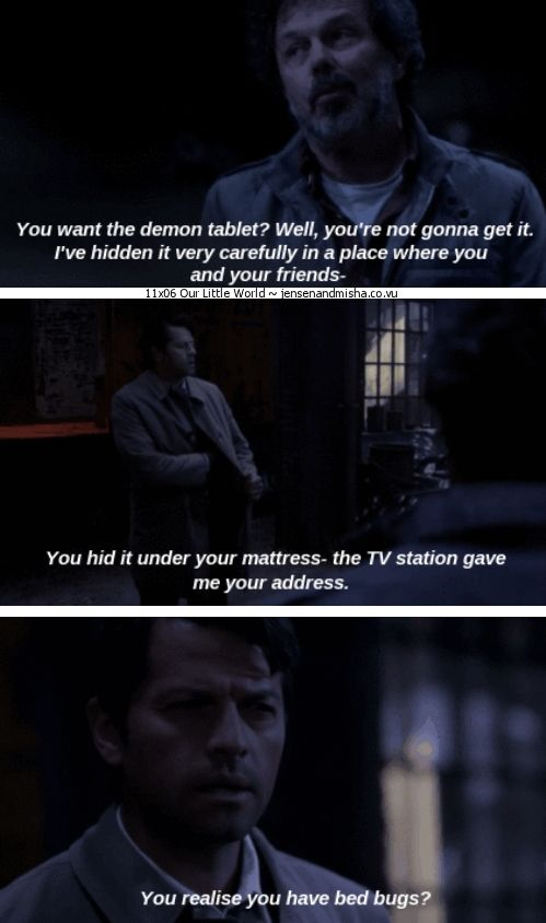 """11x06 Our Little World [gifset] - """"You hid it under your mattress.  You realize you have bed bugs?"""" - Metatron and Castiel; Supernatural - well, at least we know where the demon tablet is now, I was worried as to what Meta was going to do with it"""