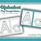 Alphabet Play Dough Mats - with Correct Letter Formation   I have revised this unit and added a white background to make black and white printing l...