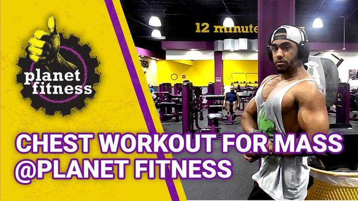 Chest Workout For Mass At Planet Fitness Hero Strength Youtube Planet Fitness Workout Chest Workout For Mass Chest Workout