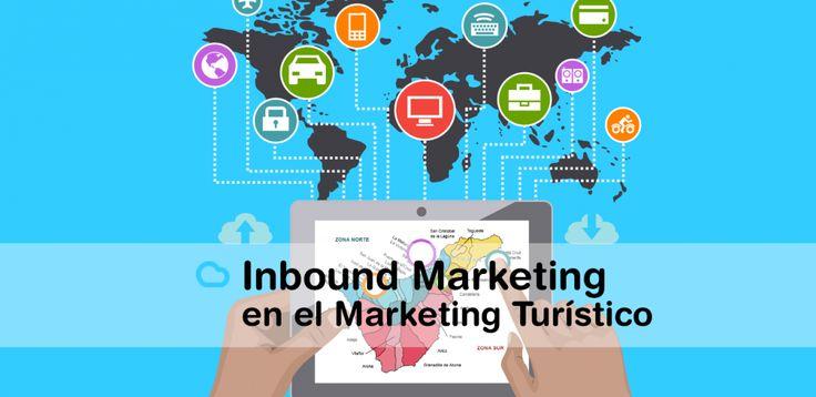 Inbound Marketing en el Marketing Turístico. Un caso de éxito en Tenerife