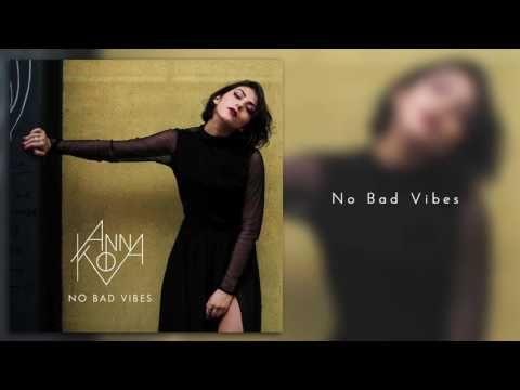 Anna Kova - No Bad Vibes - YouTube